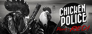 Chicken Police - Paint it RED! System Requirements