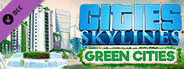 Cities: Skylines - Green Cities System Requirements