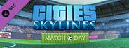 Cities: Skylines - Match Day System Requirements