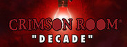 CRIMSON ROOM DECADE System Requirements