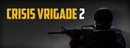 Crisis VRigade 2 System Requirements