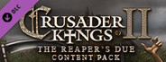 Crusader Kings II: The Reaper's Due Content Pack System Requirements