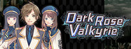 Dark Rose Valkyrie System Requirements