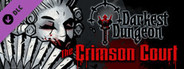 Darkest Dungeon The Crimson Court System Requirements