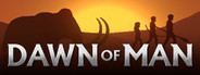 Dawn of Man System Requirements