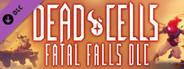 Dead Cells Fatal Falls System Requirements