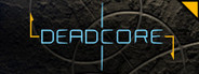 DeadCore System Requirements