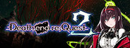 Death end re;Quest 2 System Requirements