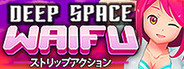 DEEP SPACE WAIFU Similar Games System Requirements