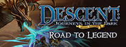 Descent: Road to Legend System Requirements