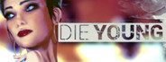 Die Young System Requirements