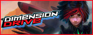 Dimension Drive System Requirements