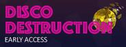Disco Destruction System Requirements