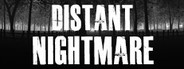 Distant Nightmare - Virtual reality System Requirements