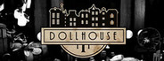 Dollhouse System Requirements