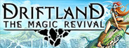 Driftland: The Magic Revival System Requirements