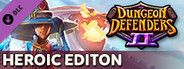 Dungeon Defenders II - Heroic Edition System Requirements
