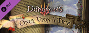 Dungeons 3 - Once Upon A Time System Requirements