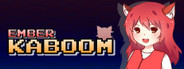 Ember Kaboom System Requirements