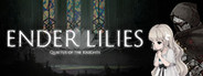 ENDER LILIES: Quietus of the Knights System Requirements