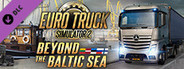 Euro Truck Simulator 2 - Beyond the Baltic Sea System Requirements