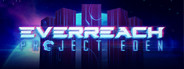 Everreach: Project Eden System Requirements