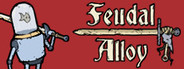 Feudal Alloy System Requirements
