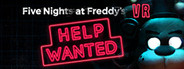 FIVE NIGHTS AT FREDDY'S VR: HELP WANTED System Requirements