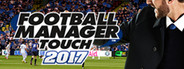 Football Manager Touch 2017 System Requirements