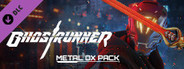 Ghostrunner Metal OX Pack System Requirements