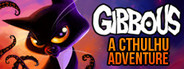 Gibbous -  A Cthulhu Adventure System Requirements