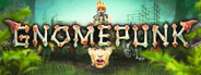 Gnomepunk System Requirements