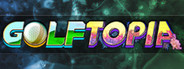 GolfTopia System Requirements