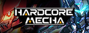 HARDCORE MECHA System Requirements