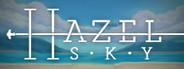 Hazel Sky System Requirements