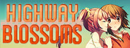Highway Blossoms System Requirements
