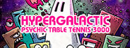 Hypergalactic Psychic Table Tennis 3000 System Requirements