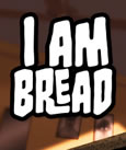 I am Bread System Requirements