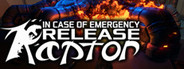 In Case of Emergency, Release Raptor System Requirements