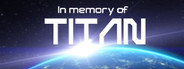 In memory of TITAN System Requirements