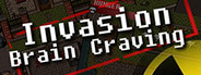 Invasion: Brain Craving System Requirements