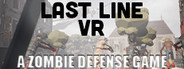Last Line VR: A Zombie Defense Game System Requirements
