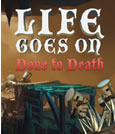 Life Goes On: Done to Death System Requirements