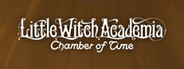 Little Witch Academia: Chamber of Time System Requirements