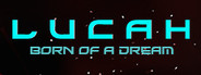Lucah: Born of a Dream Similar Games System Requirements