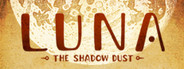 LUNA The Shadow Dust System Requirements