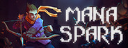 Mana Spark System Requirements