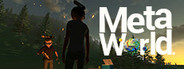 MetaWorld - The VR MMO Simulation System Requirements