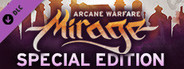 Mirage: Arcane Warfare - Special Edition System Requirements