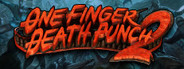 One Finger Death Punch 2 System Requirements